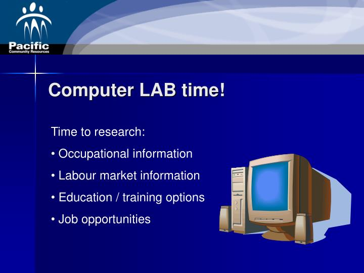 Computer LAB time!