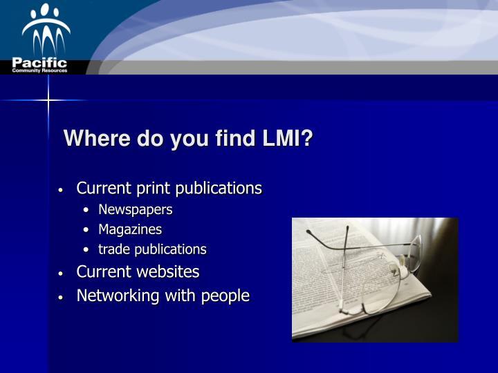 Where do you find LMI?