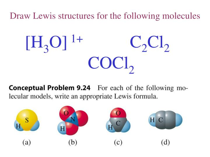 Draw Lewis structures for the following molecules