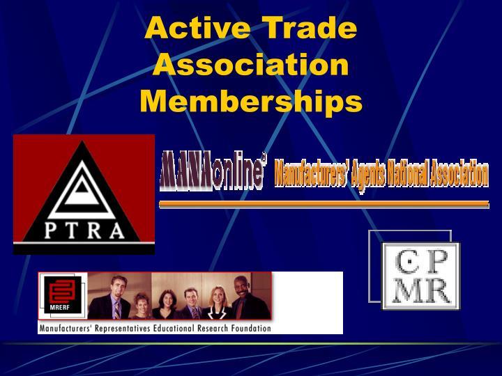 Active Trade Association Memberships