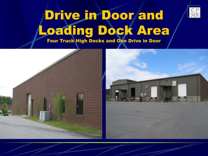 Drive in Door and Loading Dock Area
