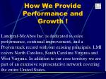 how we provide performance and growth