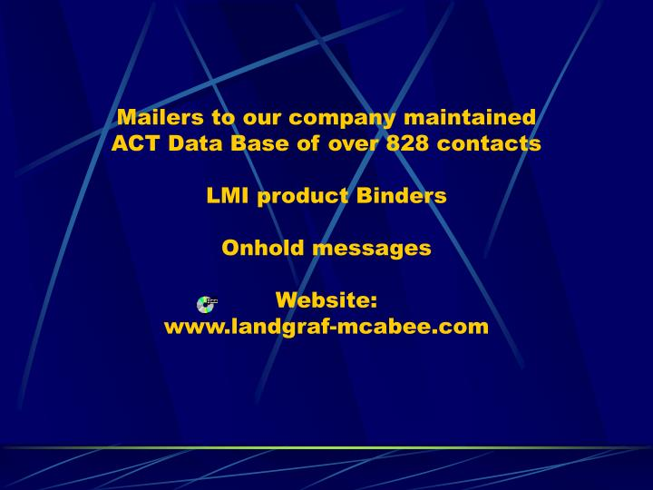 Mailers to our company maintained
