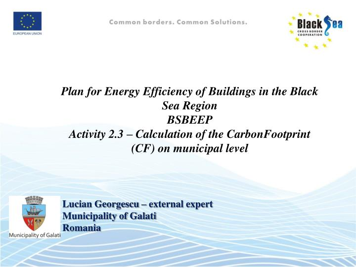 Plan for Energy Efficiency of Buildings in the Black Sea Region