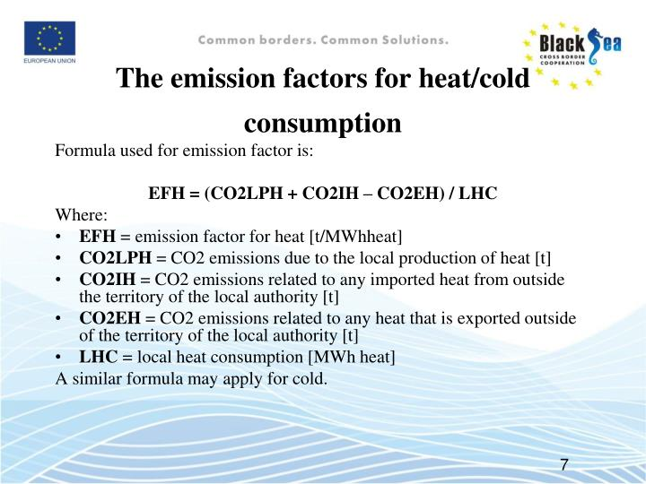 The emission factors for heat/cold consumption