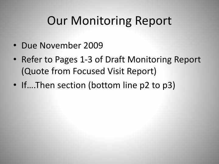 Our Monitoring Report