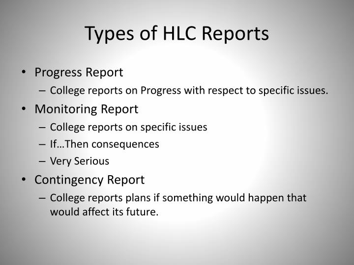 Types of HLC Reports