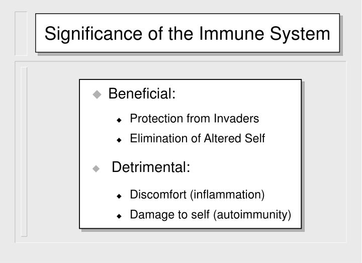 Significance of the Immune System