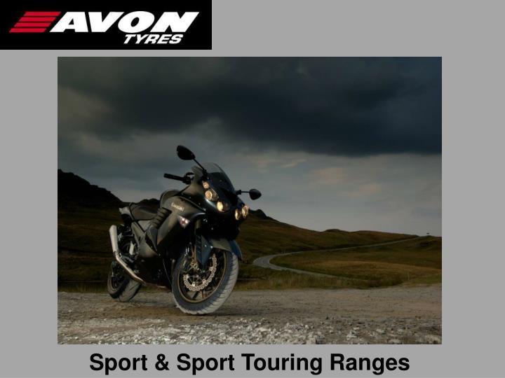 Sport & Sport Touring Ranges