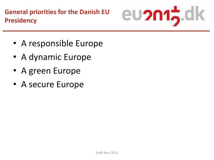 General priorities for the Danish EU Presidency