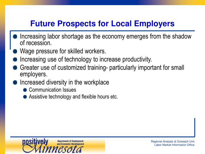 Future Prospects for Local Employers