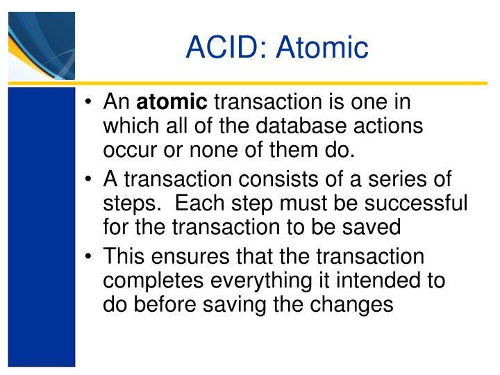ACID: Atomic