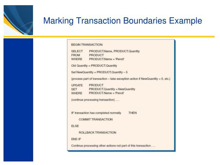 Marking Transaction Boundaries Example