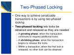 two phased locking