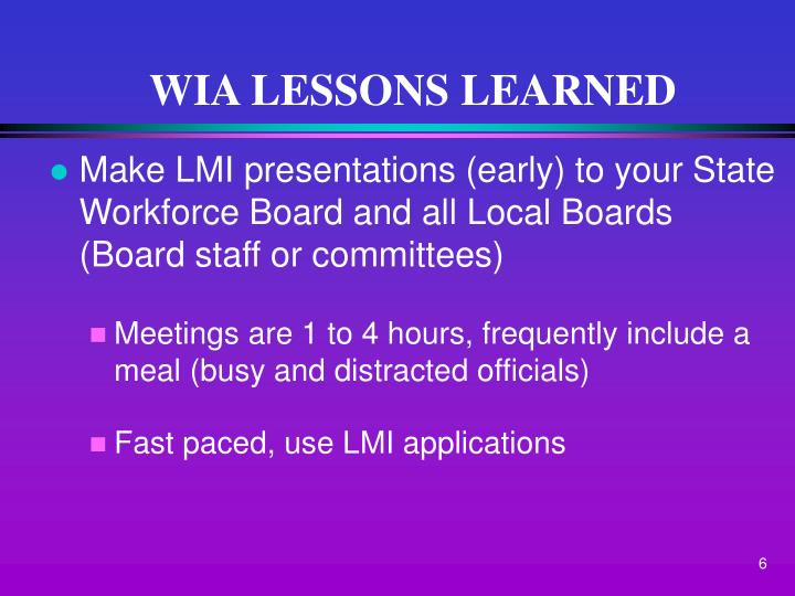 WIA LESSONS LEARNED