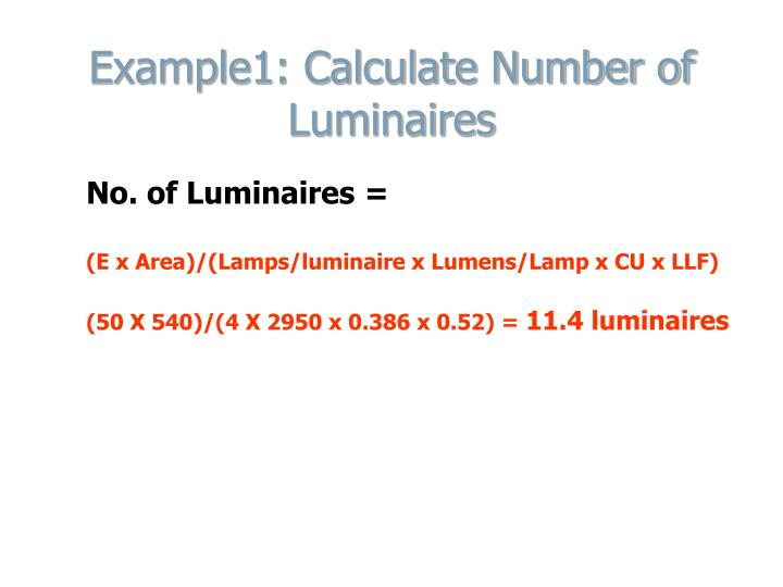 Example1: Calculate Number of Luminaires
