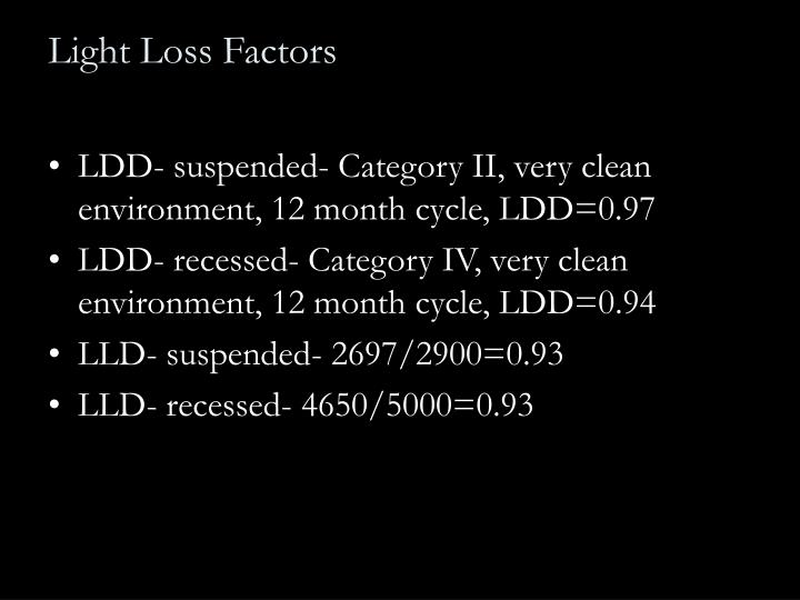Light Loss Factors