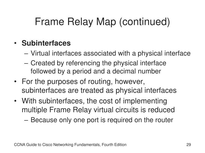 Frame Relay Map (continued)