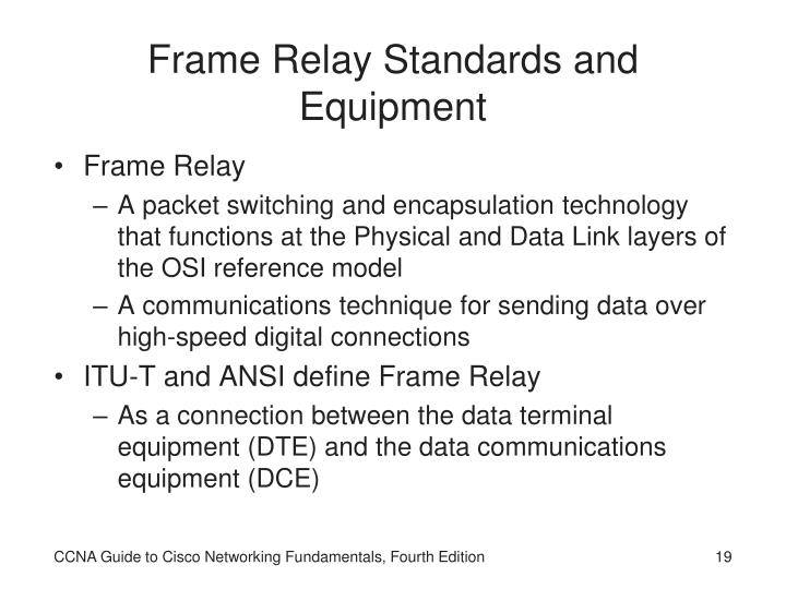 Frame Relay Standards and Equipment