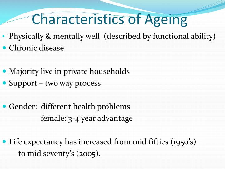 Characteristics of Ageing