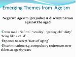 emerging themes from ageism