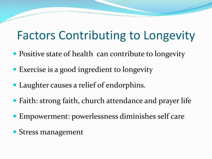 Factors Contributing to Longevity