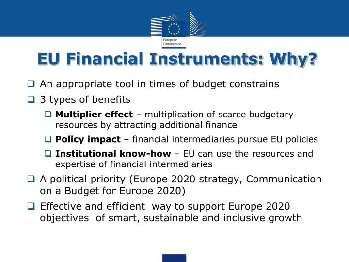 EU Financial Instruments: Why?