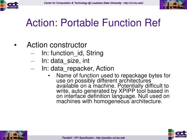 Action: Portable Function Ref