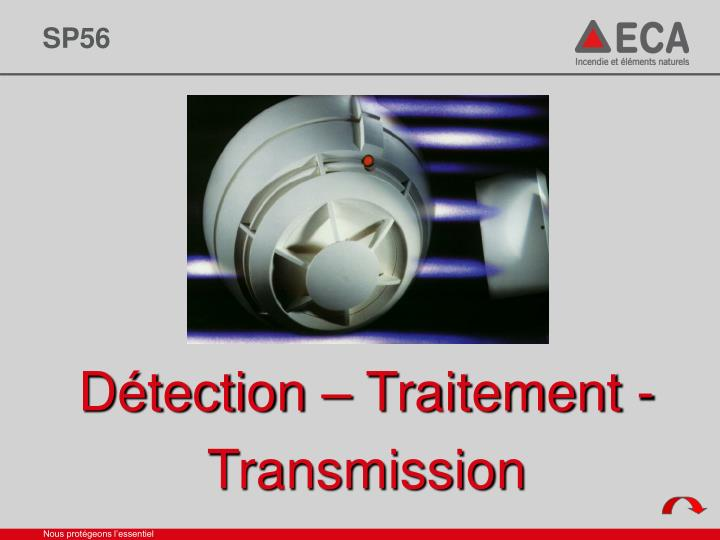 d tection traitement transmission