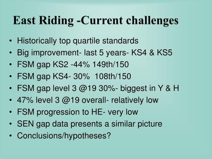 East Riding -Current challenges