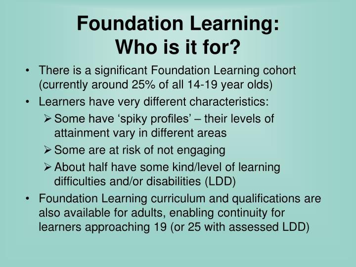 Foundation Learning: