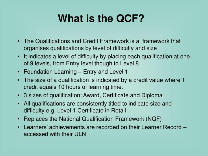What is the QCF?