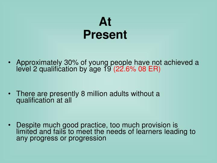 Approximately 30% of young people have not achieved a level 2 qualification by age 19