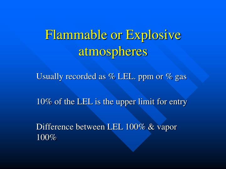 Flammable or Explosive atmospheres