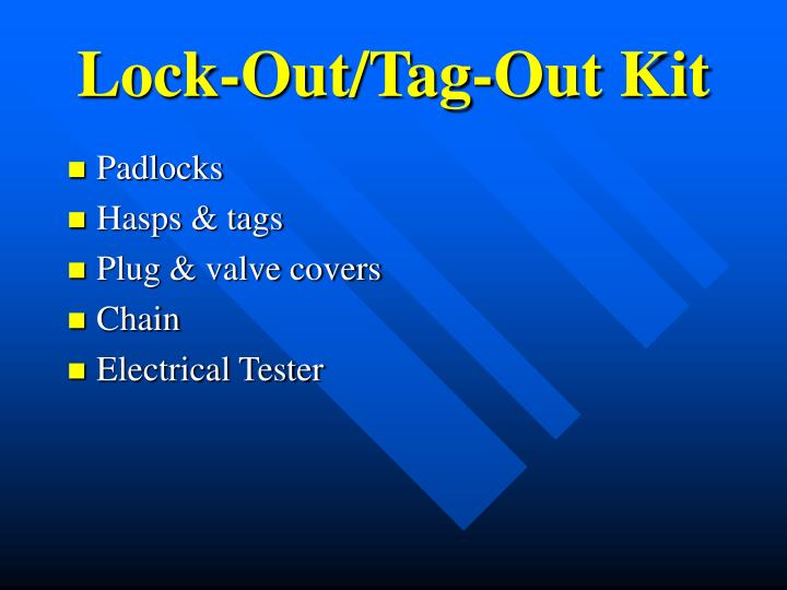Lock-Out/Tag-Out Kit