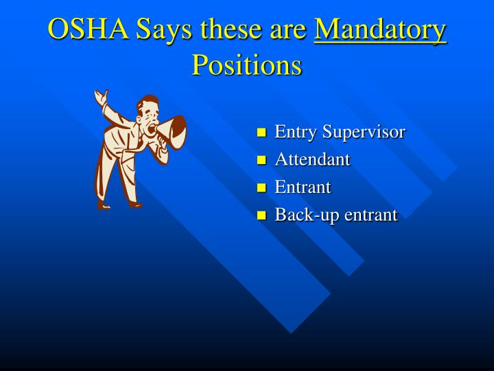 OSHA Says these are