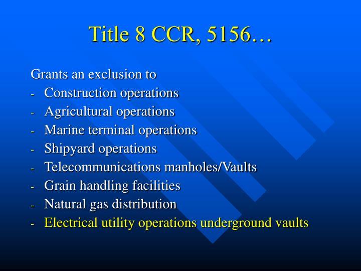 Title 8 CCR, 5156…