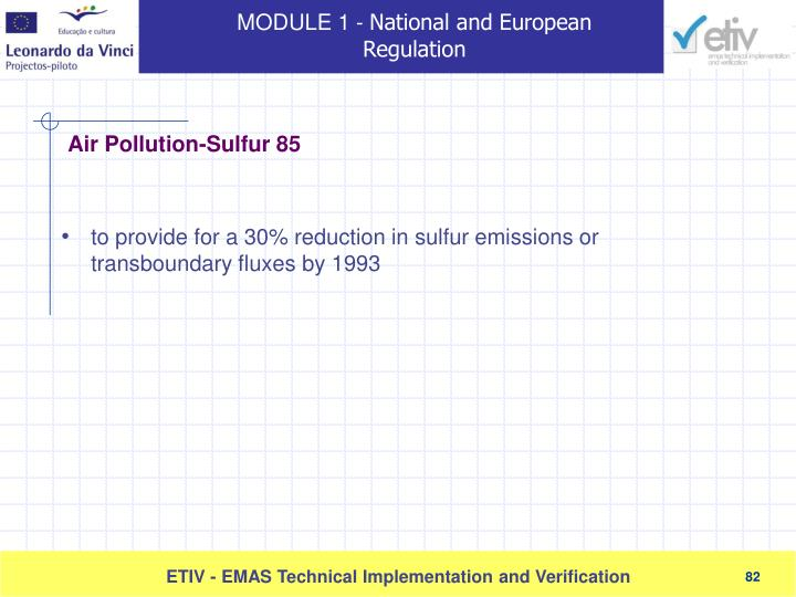 to provide for a 30% reduction in sulfur emissions or transboundary fluxes by 1993