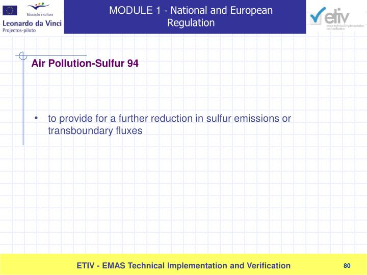 to provide for a further reduction in sulfur emissions or transboundary fluxes