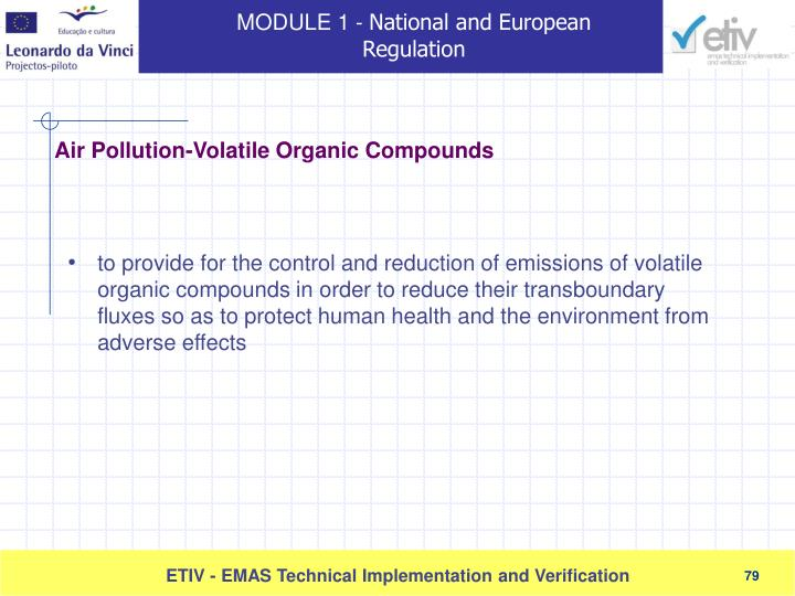 to provide for the control and reduction of emissions of volatile organic compounds in order to reduce their transboundary fluxes so as to protect human health and the environment from adverse effects