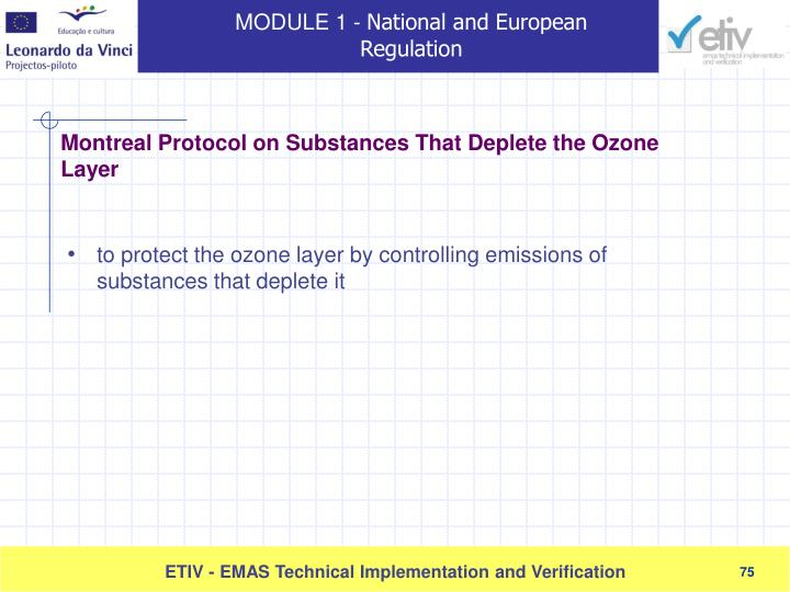 to protect the ozone layer by controlling emissions of substances that deplete it