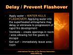 delay prevent flashover