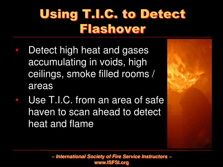 Using T.I.C. to Detect Flashover
