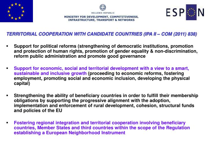 TERRITORIAL COOPERATION WITH CANDIDATE COUNTRIES (IPA II – COM (2011) 838)