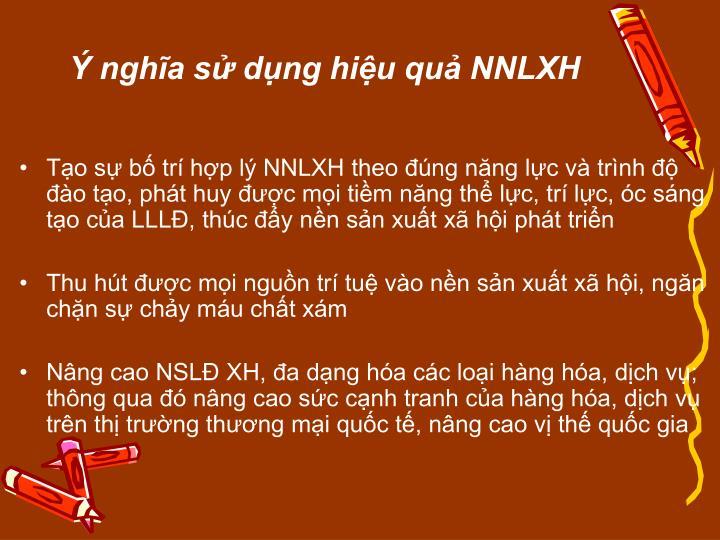 Ý nghĩa sử dụng hiệu quả NNLXH