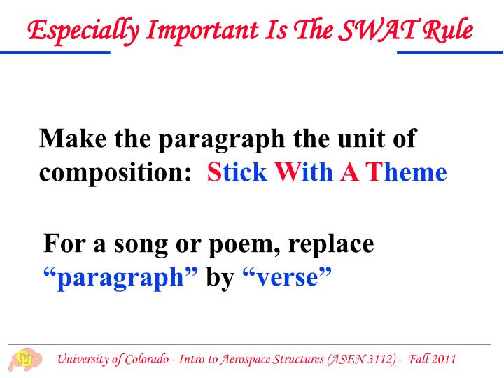 Especially Important Is The SWAT Rule