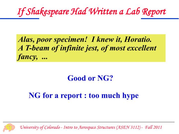 If Shakespeare Had Written a Lab Report