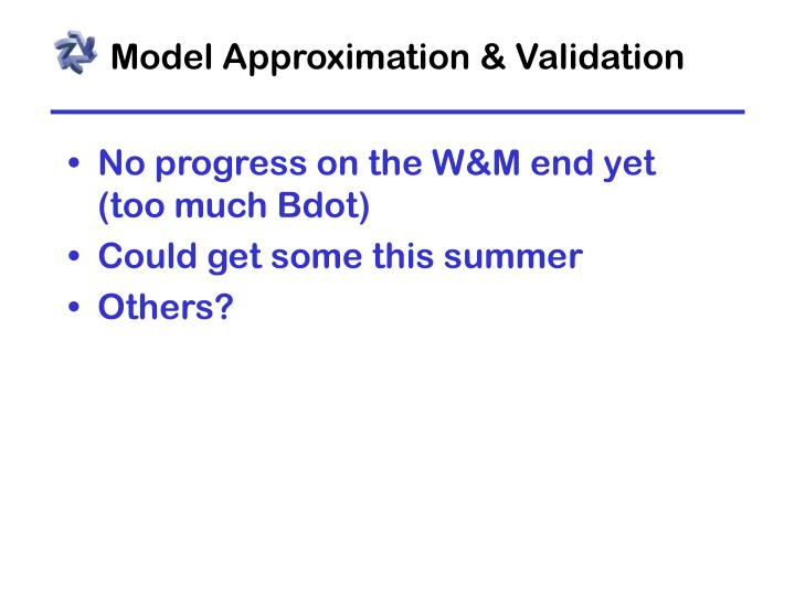 Model Approximation & Validation