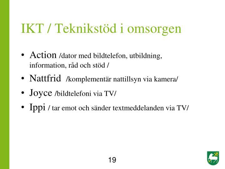 IKT / Teknikstöd i omsorgen