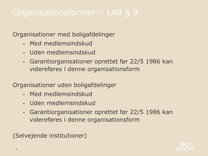 Organisationsformer – LAB § 9